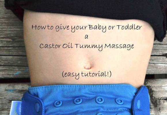 castor_oil_tummy_massage_for_babies_and_toddlers